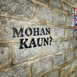 "During the Guerilla Marketing campaign fo the restoration of an ageing building, ""Mohan Kaun"" was spray painted on walls."
