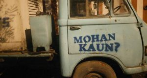 "During the guerilla marketing campaign for the restoration of an ageing building, ""Mohan Kaun"" was spray painted on goods vehicles."